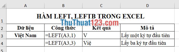 Sử dụng hàm LEFT để lấy 1 và 3 ký tự