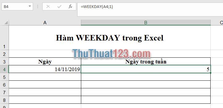 Sử dụng hàm Weekday theo kiểu Return_type là 1