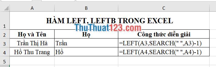 Sử dụng làm LEFT kết hợp với hàm SEARCH để tách họ và tên
