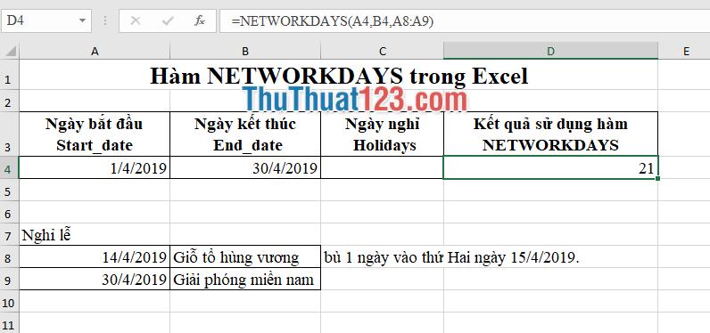 Ví dụ dùng hàm Networkdays để tính số ngày làm việc trong tháng 4 sau khi loại trừ hai ngày lễ