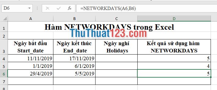 Xét ví dụ hàm networkdays để đếm ngày làm việc