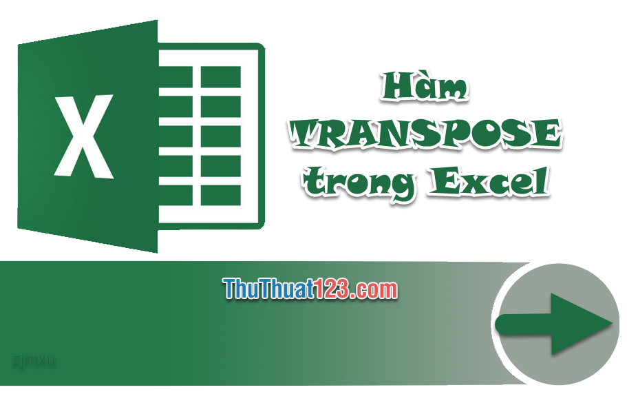 Cách dùng hàm TRANSPOSE trong Excel