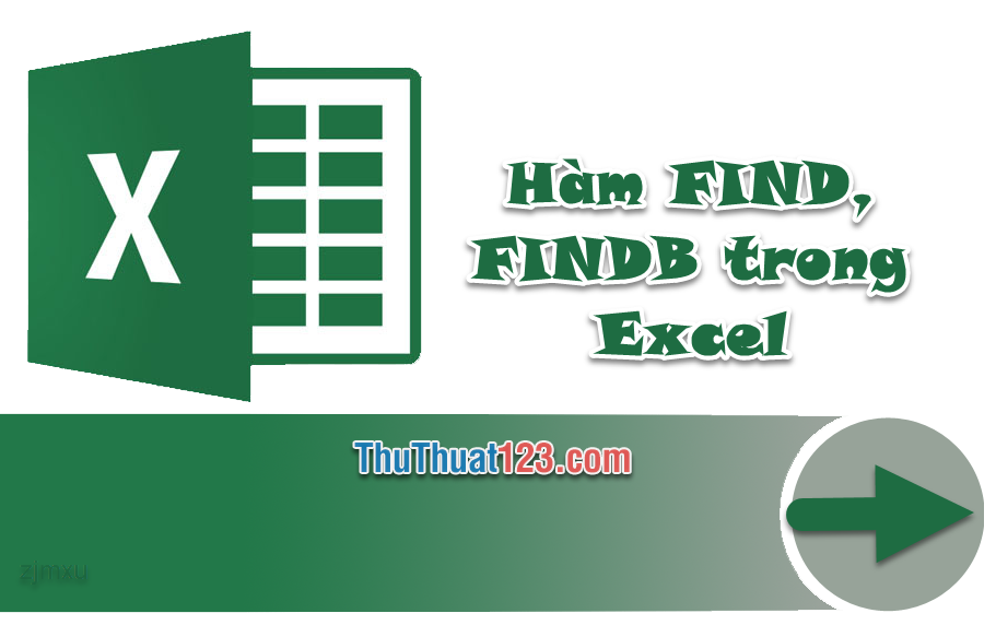 Cách tìm chuỗi văn bản trong một chuỗi khác bằng hàm FIND, FINDB trong Excel