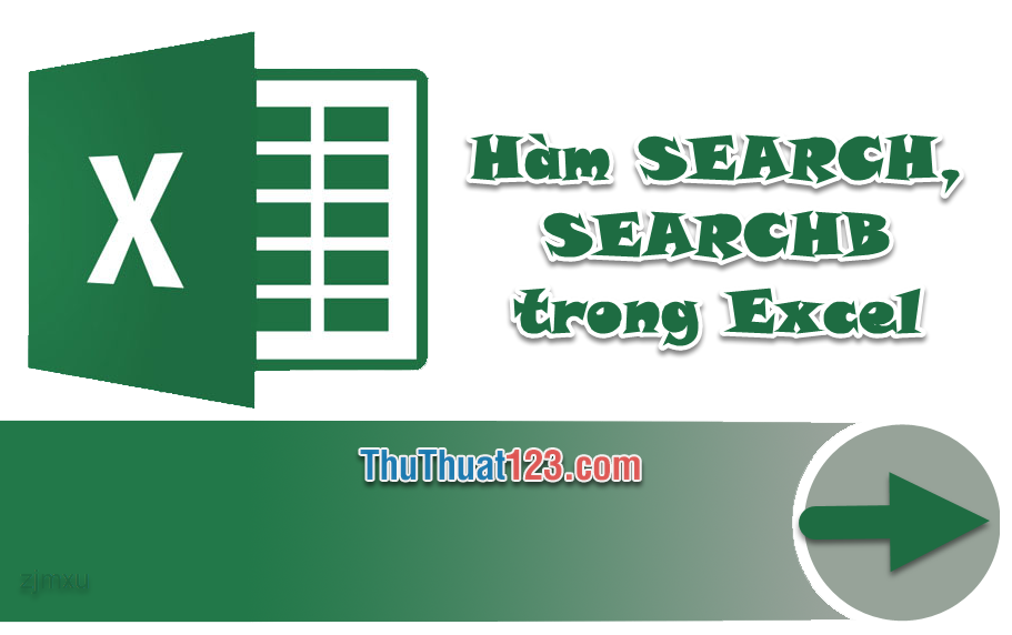 Cách tìm chuỗi văn bản trong một chuỗi khác bằng hàm SEARCH, SEARCHB trong Excel