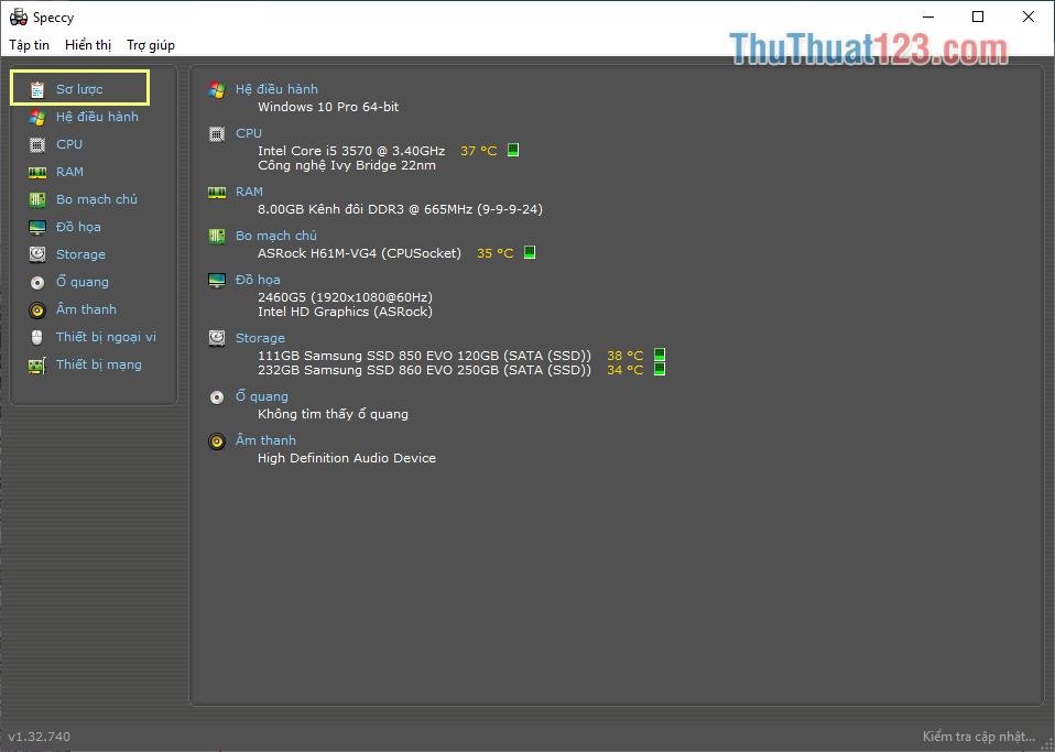 Thẻ Sơ lược giúp bạn có thể theo dõi các thông tin liên quan đến CPU, Mainboard, RAM, hệ điều hành