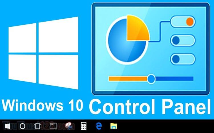 Cách mở Control Panel trên Windows 10