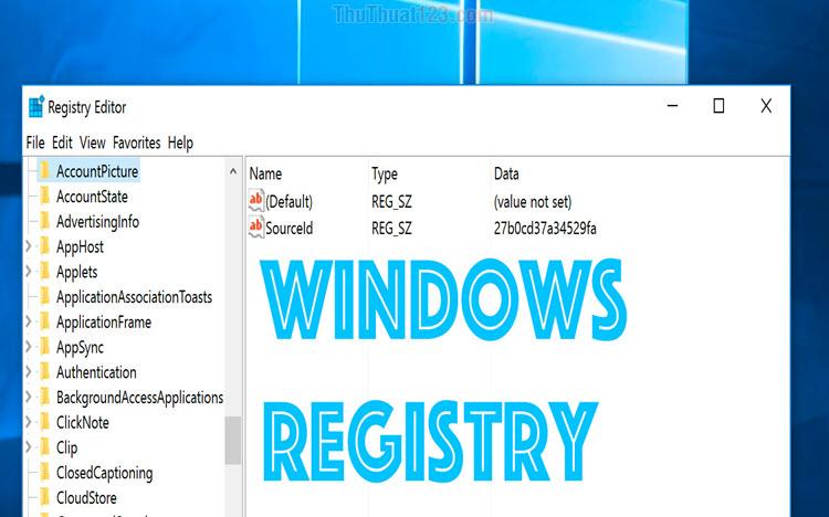 Cách mở Registry trên Windows