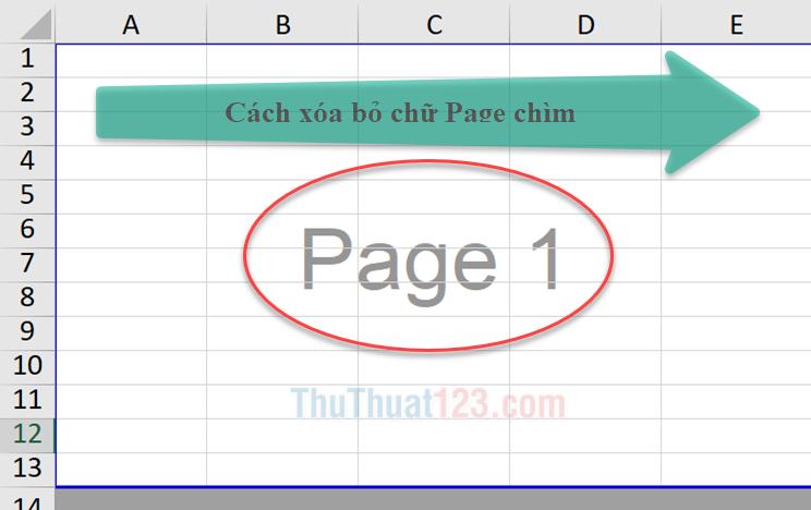 Cách xóa bỏ chữ Page 1, Page 2 chìm trong Excel