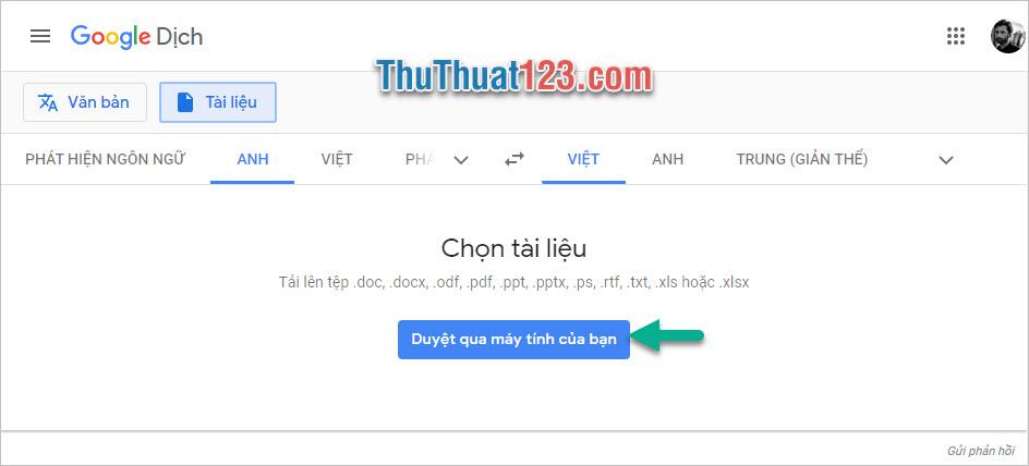 Bạn click vào Duyệt qua máy tính của bạn để có thể tải file PDF muốn dịch lên web của Google Dịch