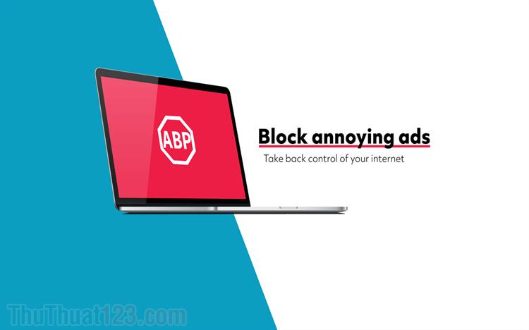 Cách bật, tắt Adblock chặn quảng cáo trên trình duyệt
