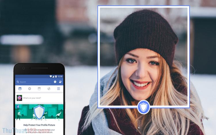 Cách bật tính năng bảo vệ ảnh đại diện Facebook