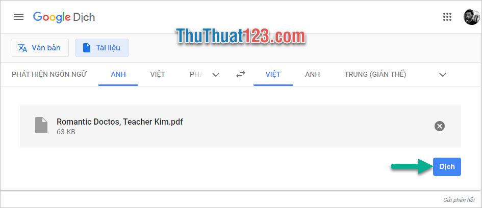 Click vào Dịch để có thể bắt đầu dịch file