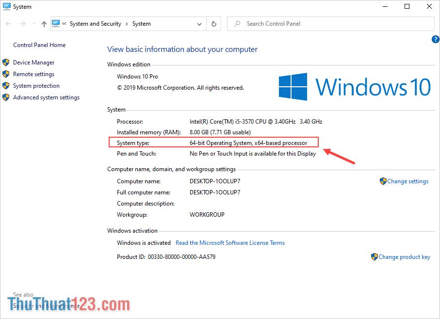 Tại bảng thông tin System, các bạn kiểm tra phần System Type, đây chính là phiên bản Windows của các bạn