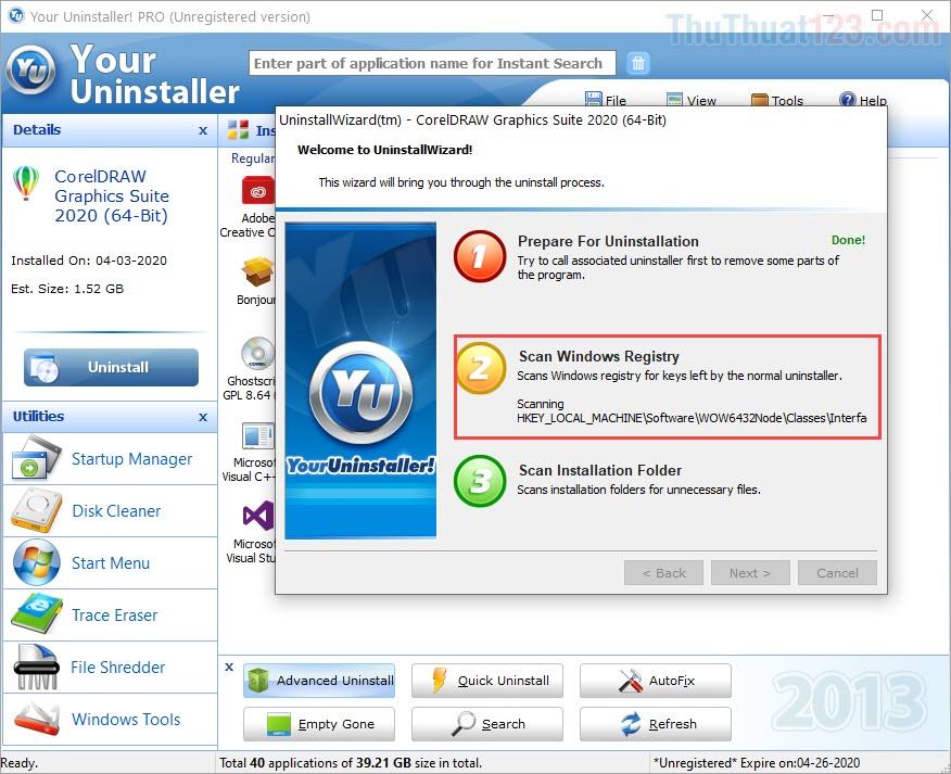 Hệ thống sẽ tự động quét Registry có liên quan đến phần mềm để xử lý phần mềm triệt để