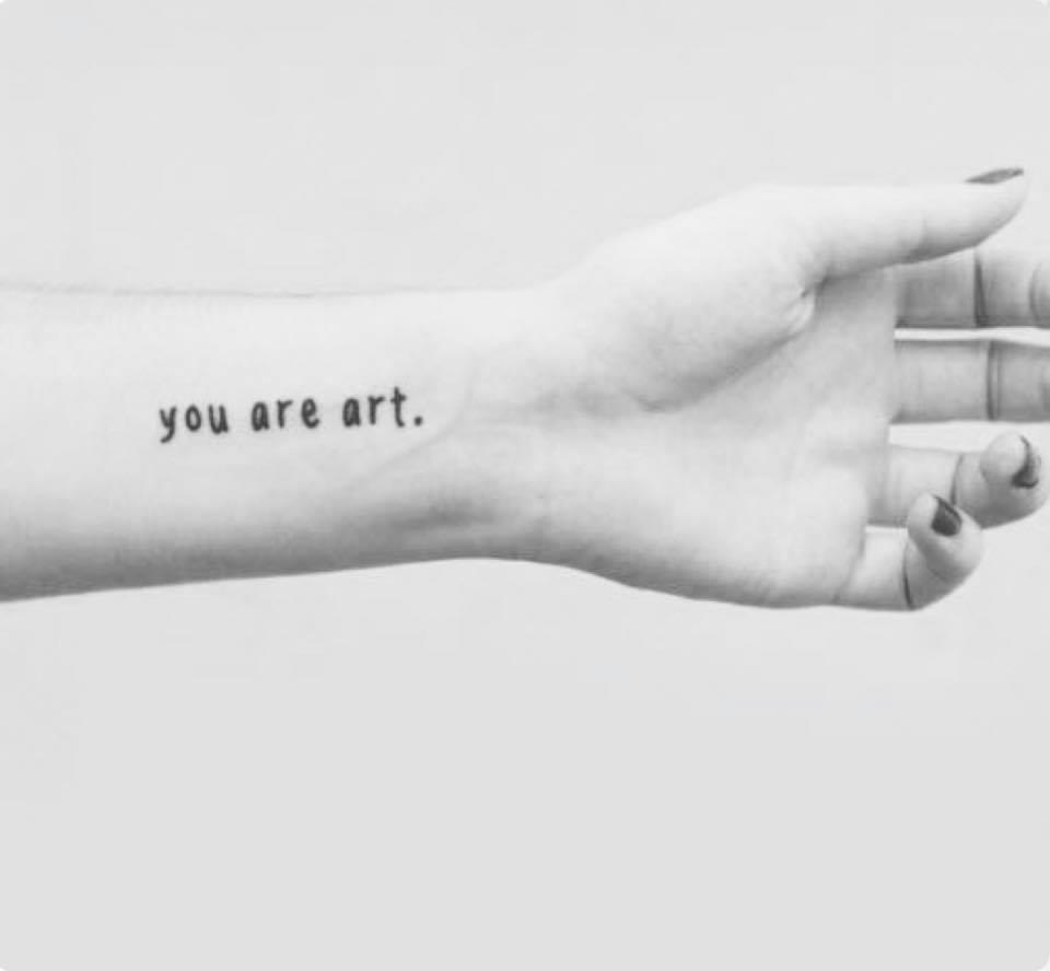 Hình xăm mini dòng chữ you are art