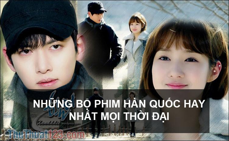 Những bộ phim Hàn Quốc hay nhất mọi thời đại