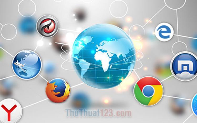 Top 10 trình duyệt Web tốt nhất hiện nay
