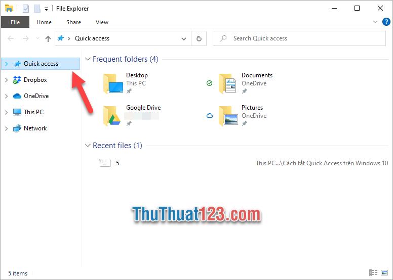 Toàn bộ thư mục trong Quick access sẽ được ẩn hiển thị