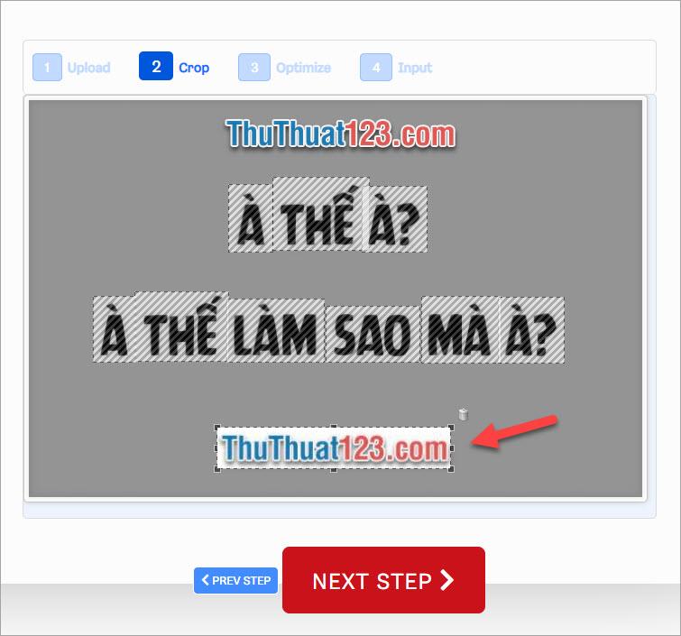 Chọn khoảng ảnh trên bức ảnh bạn tải lên có font chữ bạn muốn tìm, rồi click vào NEXT STEP