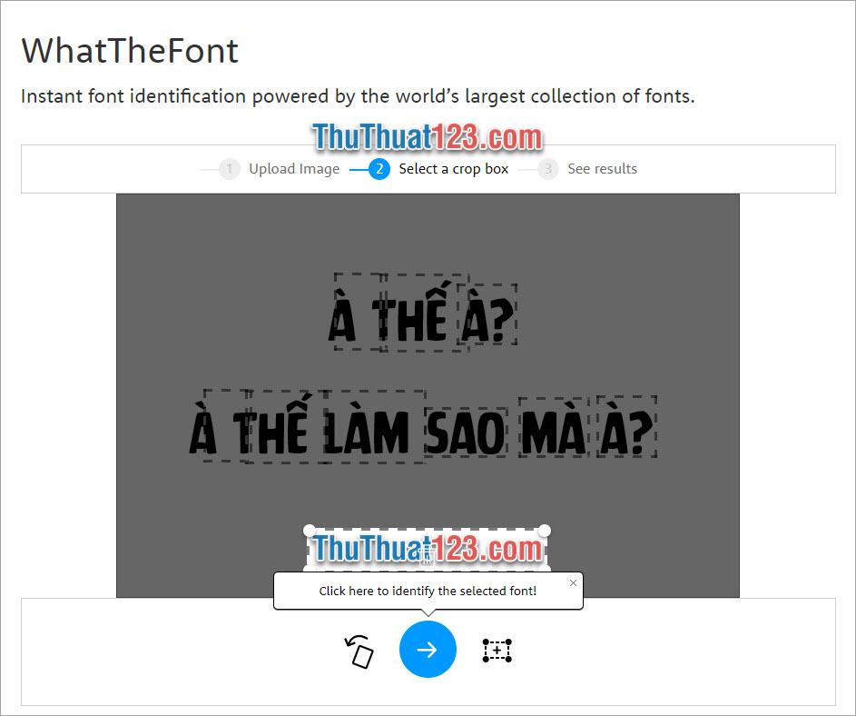 Tạo khung vùng chọn cho bức ảnh tại vị trí có font chữ mà các bạn muốn tìm